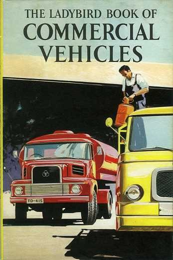 Bk14 Ladybird Book Of Commercial Vehicles